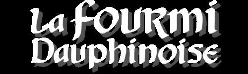 La Fourmi Dauphinoise